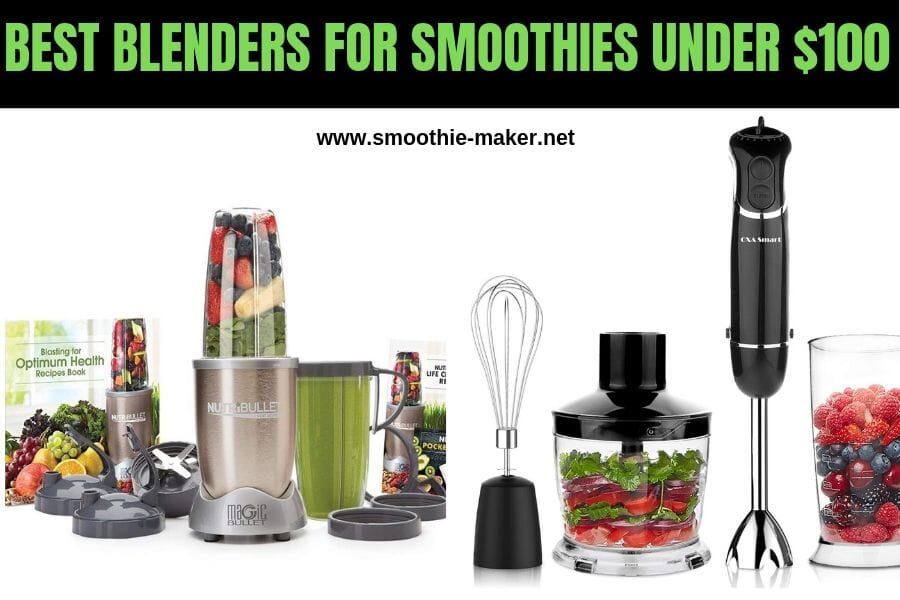 Best Blenders For Smoothies Under 100$ (2019)