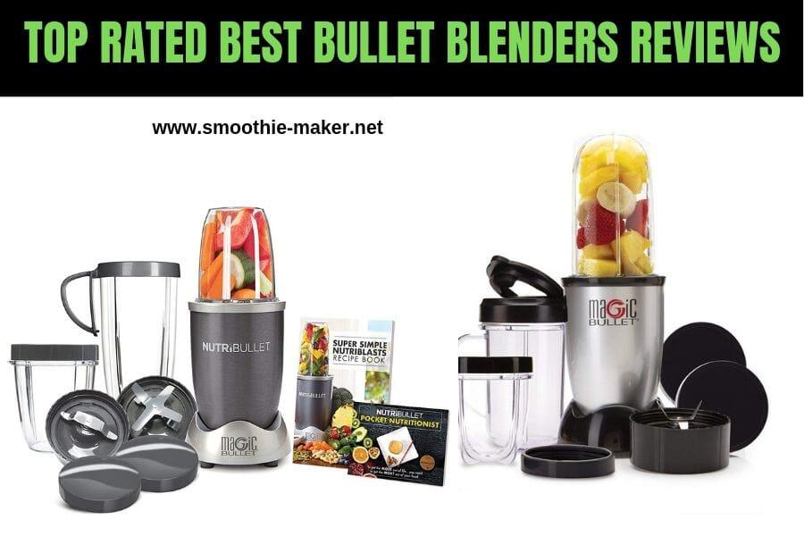 best bullet blenders