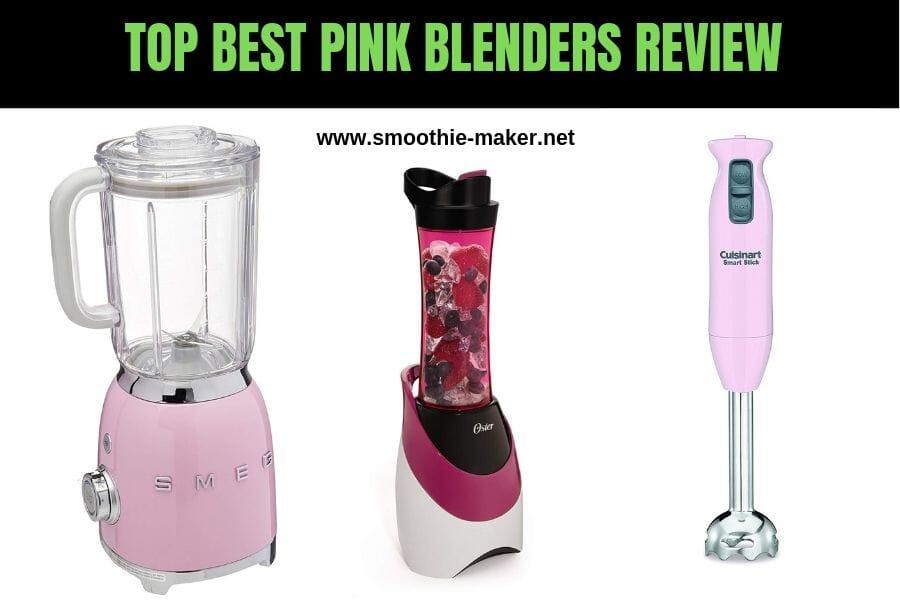 Top Best Pink Blenders Reviews (2019)