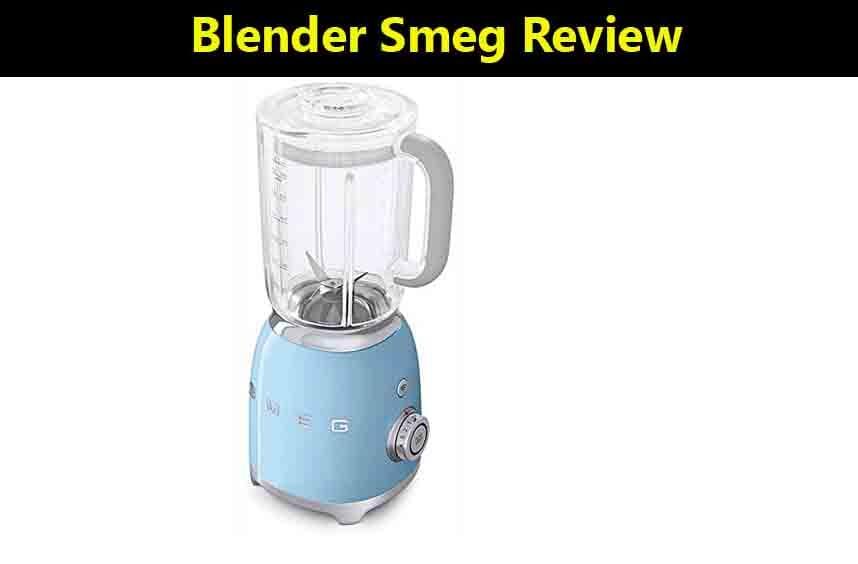 Blender Smeg Review